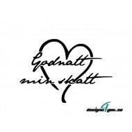 Väggtext - Godnatt min skatt