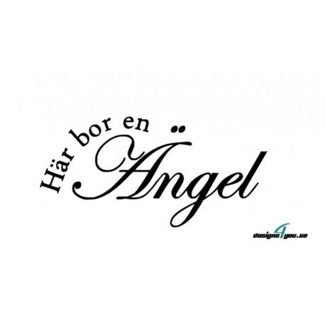 Väggtext - Här bor en Ängel